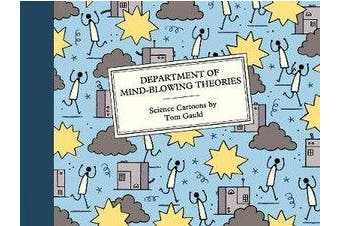 Department of Mind-Blowing Theories - Science Cartoons
