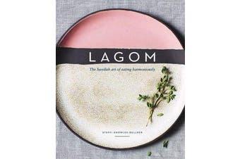 Lagom - The Swedish art of eating harmoniously