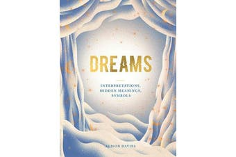 Dreams - Interpretations, Hidden Meanings, Symbols