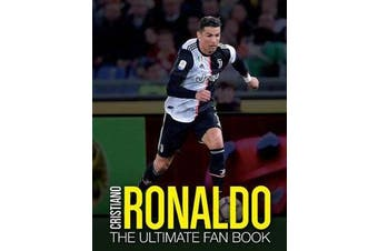 Cristiano Ronaldo - The Ultimate Fan Book