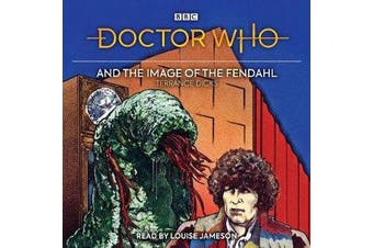 Doctor Who and the Image of the Fendahl - 4th Doctor Novelisation