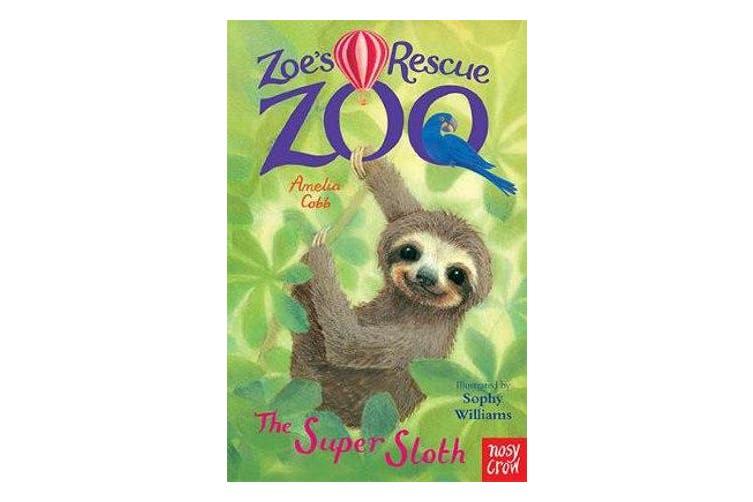 Zoe's Rescue Zoo - The Super Sloth