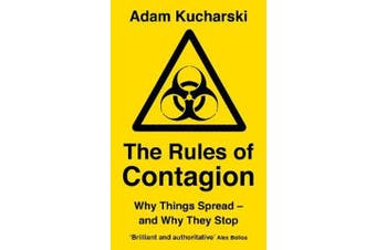 The Rules of Contagion - Why Things Spread - and Why They Stop