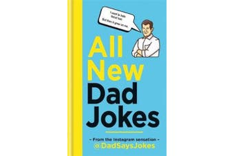 All New Dad Jokes - The perfect gift from the Instagram sensation @DadSaysJokes