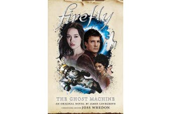 Firefly - The Ghost Machine