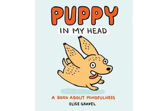 Puppy in My Head - A Book About Mindfulness