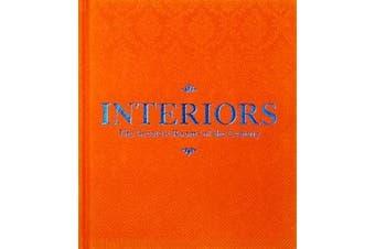 Interiors (Orange Edition) - The Greatest Rooms of the Century