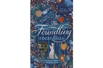 The Foundling - From the author of The Familiars, Sunday Times bestseller and Richard & Judy pick