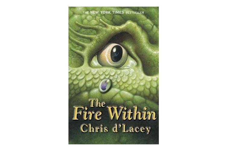 The Last Dragon Chronicles: The Fire Within - Book 1