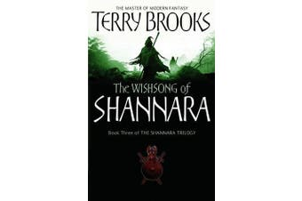 The Wishsong Of Shannara - The original Shannara Trilogy