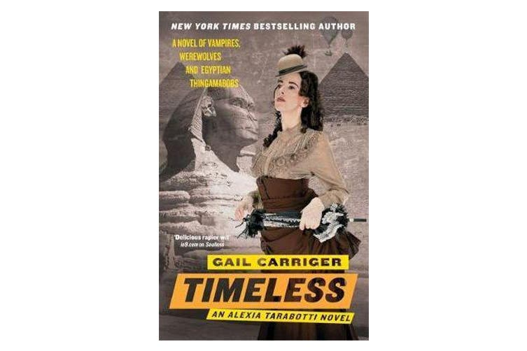 Timeless - Book 5 of The Parasol Protectorate