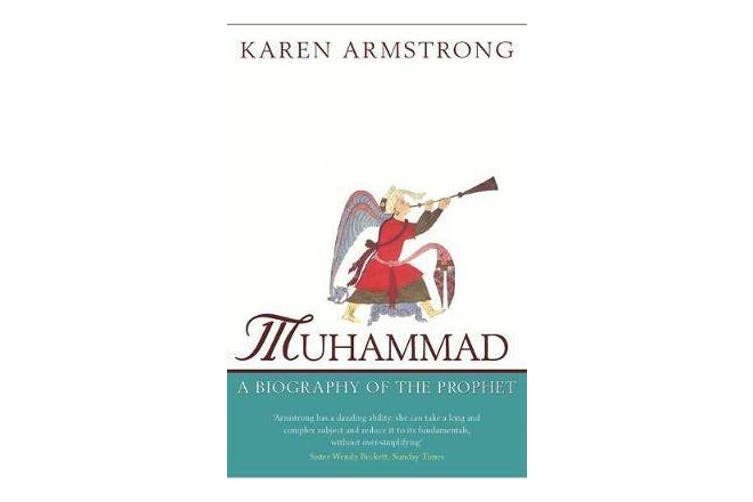 Muhammad - Biography of the Prophet
