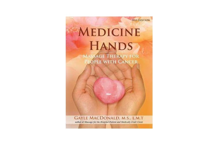 Medicine Hands - Massage Therapy for People with Cancer