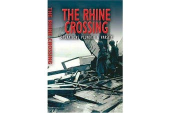 Rhine Crossing - Operations Plunder and Varsity