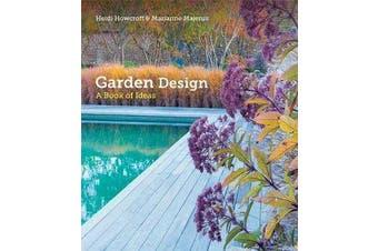 Garden Design - A Book of Ideas