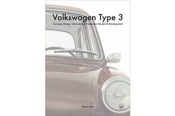The Volkswagen Type 3 - Concept, Design, International Production Models & Development