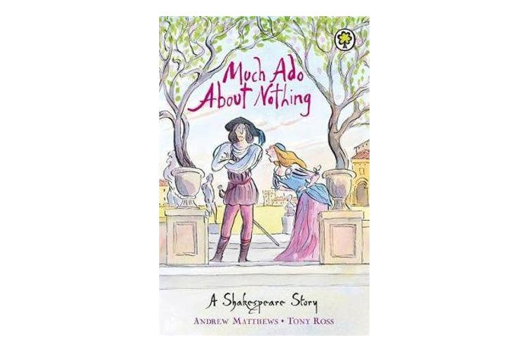 A Shakespeare Story - Much Ado About Nothing