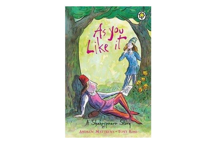 A Shakespeare Story - As You Like It