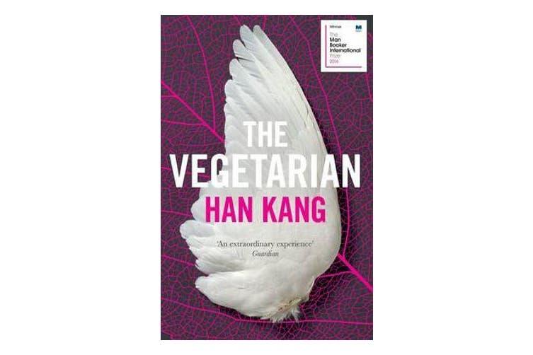 The Vegetarian - A Novel
