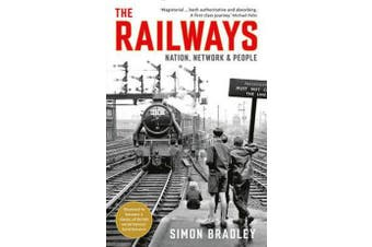The Railways - Nation, Network and People