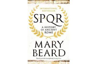 SPQR - A History of Ancient Rome