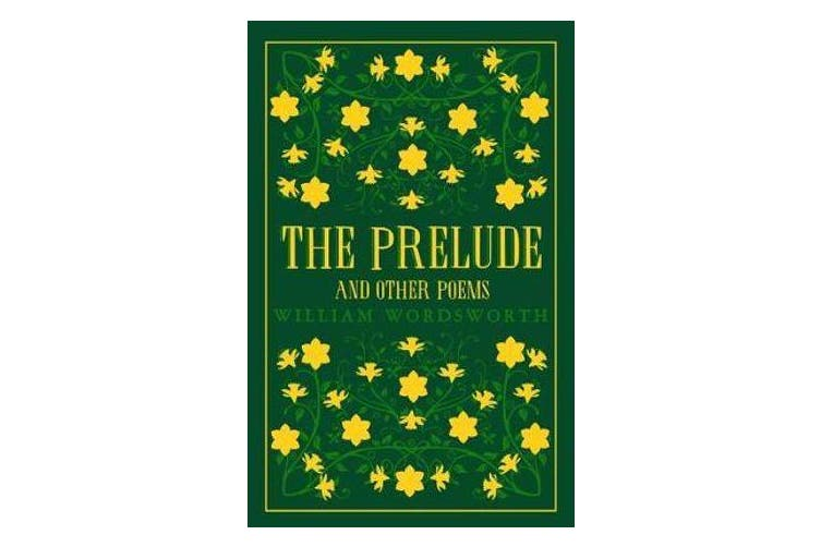 The Prelude and Other Poems
