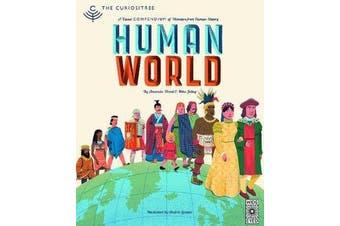 Curiositree: Human World - A visual history of humankind