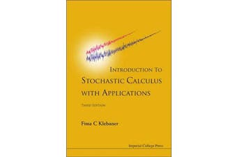 Introduction To Stochastic Calculus With Applications (3rd Edition)