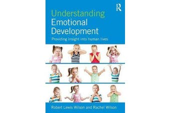 Understanding Emotional Development - Providing insight into human lives