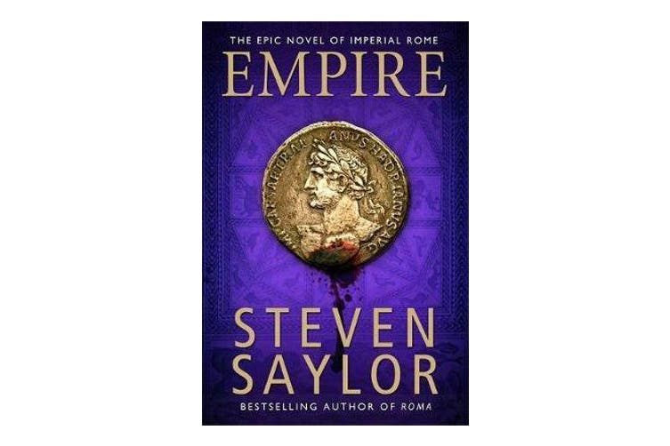 Empire - An Epic Novel of Ancient Rome