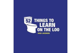 52 Things to Learn on the Loo - Things to Teach Yourself While You Self-Isolate