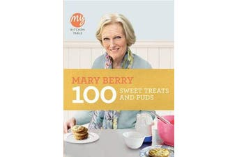 My Kitchen Table - 100 Sweet Treats and Puds