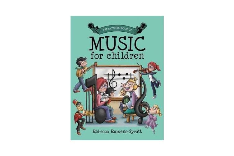 Batsford Book of Music for Children