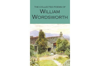 The Collected Poems of William Wordsworth
