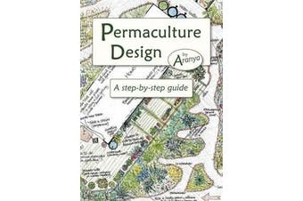 Permaculture Design - A Step by Step Guide