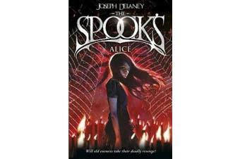 Spook's: Alice - Book 12