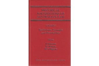 Historical Foundations of Australian Law - Set - Volume I & Volume II