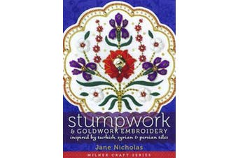 Stumpwork & Goldwork Embroidery - Inspired by Turkish, Syrian & Persian Tiles