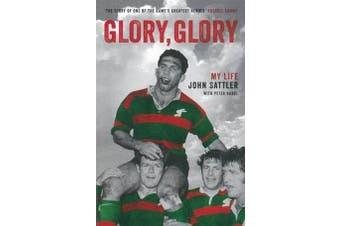Glory, Glory - My Life