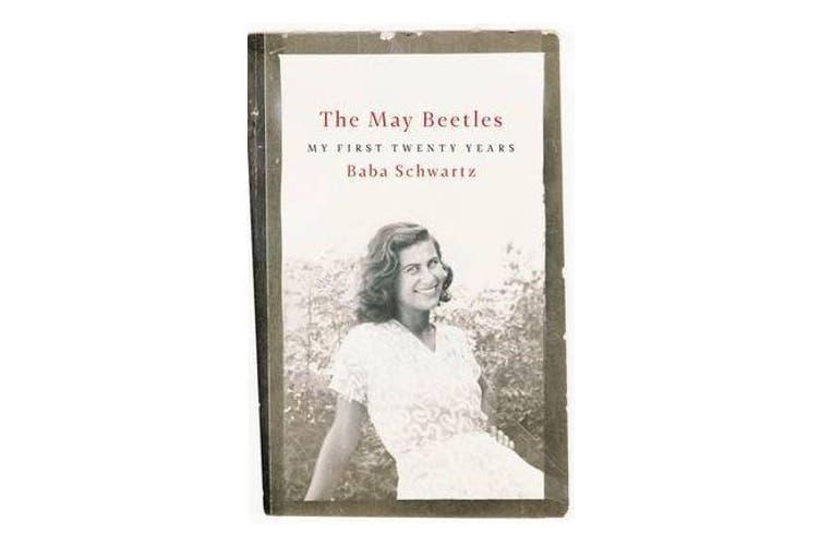 The May Beetles - My First Twenty Years