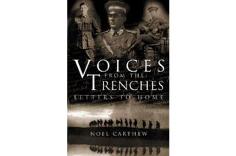 Voices from the Trenches - Letters to Home