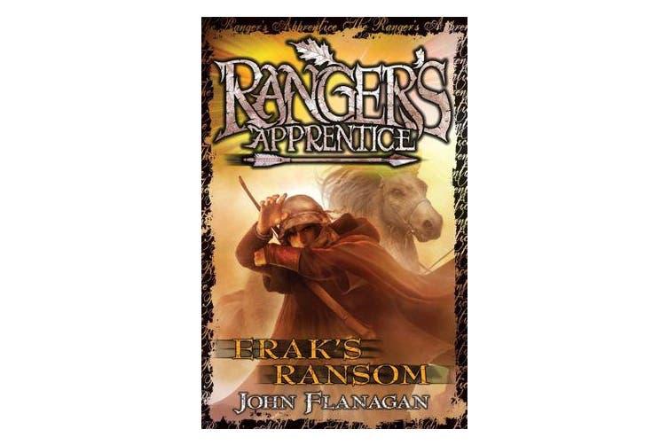 Ranger's Apprentice 7 - Erak's Ransom