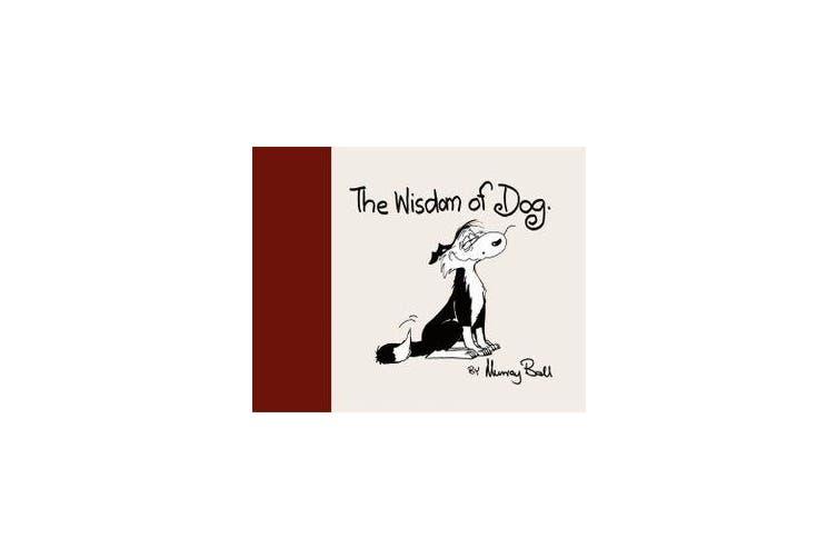 The Wisdom of Dog
