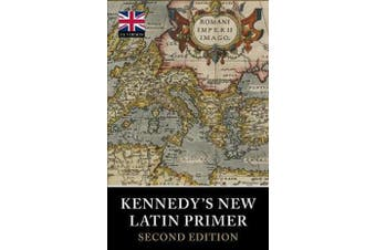 Kennedy's New Latin Primer