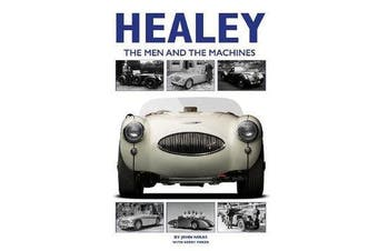 Healey - The Men and the Machines