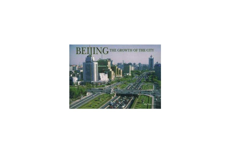 Beijing - Growth of the City