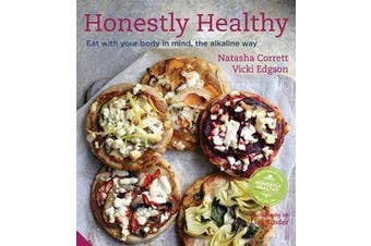 Honestly Healthy - Eat with your body in mind, the alkaline way