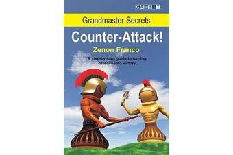 Grandmaster Secrets - Counter-attack!