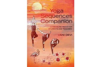 Yoga Sequences Companion - A treasure trove for students and teachers