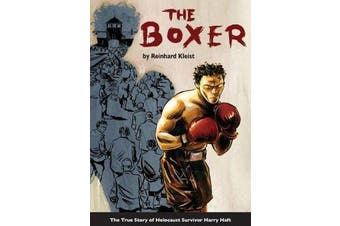 The Boxer - The True Story of Holocaust Survivor Harry Haft